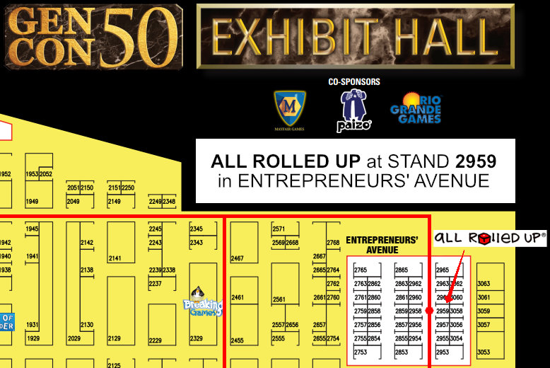 Pre-Order for Gen Con – All Rolled Up on anime expo map, pennsic map, history map, necc map, pax map, sxsw map, dragon con map, origins map, rhinebeck map,
